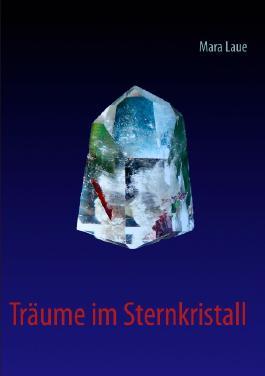 Träume im Sternkristall