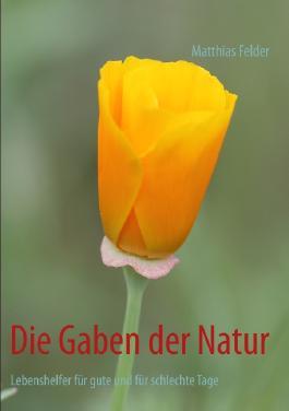 Die Gaben der Natur
