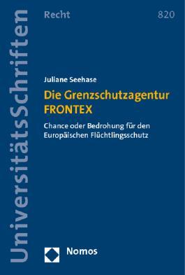 Die Grenzschutzagentur FRONTEX