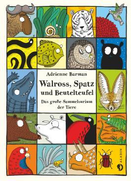 Walross, Spatz und Beutelteufel