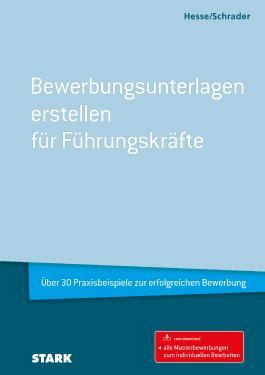 Hesse/Schrader: Bewerbungsunterlagen erstellen für Führungskräfte