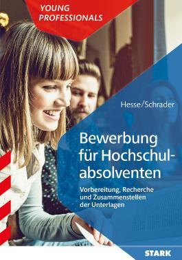 Hesse/Schrader: Bewerbung für Hochschulabsolventen