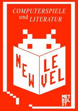 New Level - Computerspiele und Literatur