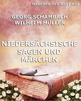 Niedersächsische Sagen und Märchen: Märchen der Welt