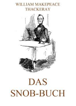 Das Snob-Buch: Erweiterte Ausgabe