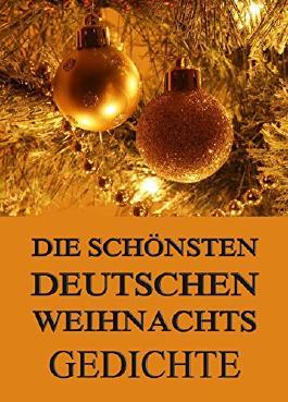 Weihnachtsgedichte Von Bekannten Dichtern.Weihnachtsgedichte Dichter Italiaansinschoonhoven