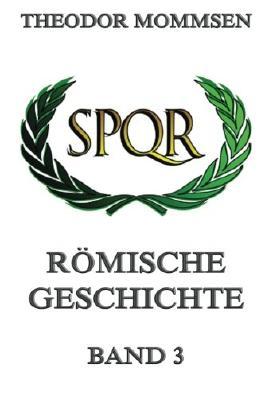 Römische Geschichte, Band 3 (German Edition)