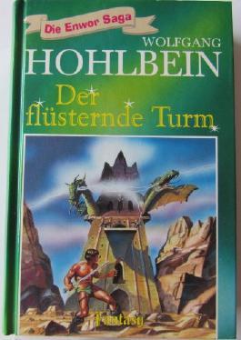 Der flüsternde Turm (Die Enwor Saga - Tosa Fantasy)