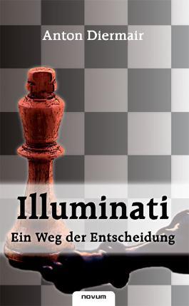 Illuminati - ein Weg der Entscheidung