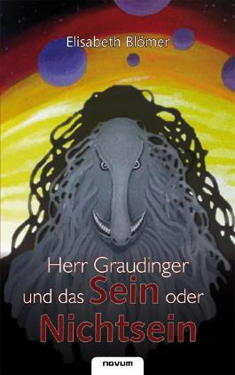 Herr Graudinger und das Sein oder Nichtsein