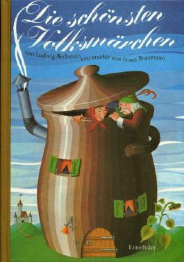 Die schönsten Volksmärchen von Ludwig Bechstein
