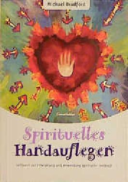 Spirituelles Handauflegen