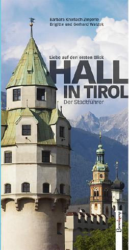 Hall in Tirol – Stadtführer