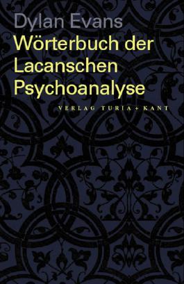 Einführendes Wörterbuch zur Lacanschen Psychoanalyse