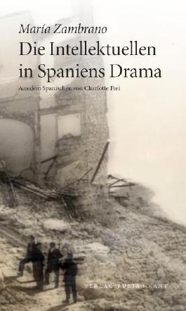 Die Intellektuellen in Spaniens Drama