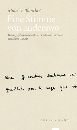 Eine Stimme von anderswo: Texte zu Louis-René des Forêts, René Char, Paul Celan und Michel Foucault