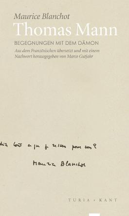 Thomas Mann: Begegnungen mit dem Dämon