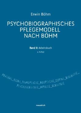 Pschobiographisches Pflegemodell nach Böhm