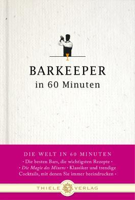 Barkeeper in 60 Minuten
