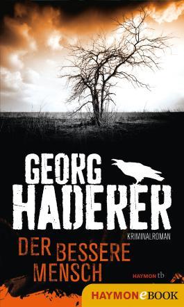 Der bessere Mensch: Kriminalroman (Schäfer-Krimi 3)