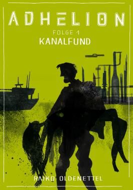 Adhelion 1: Kanalfund: jiffy stories