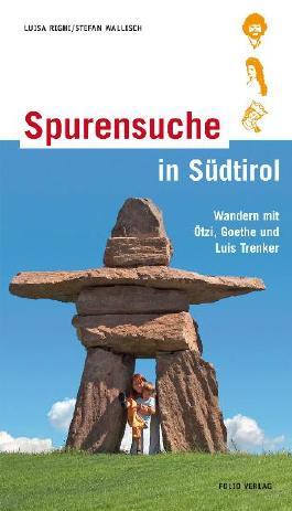 Spurensuche in Südtirol