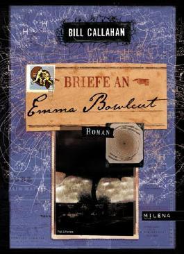 Briefe an Emma Bowlcut
