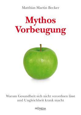 Mythos Vorbeugung