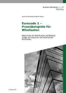 Eurocode 1 – Praxisbeispiele für Windlasten