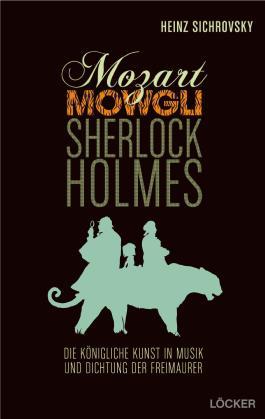 Mozart, Mowgli, Sherlock Holmes