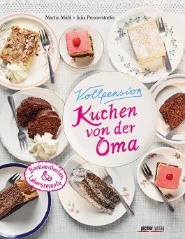 Vollpension – Kuchen von der Oma
