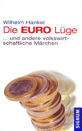Die EURO-Lüge