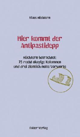 Hier kommt der Antipastidepp