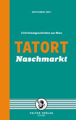 Tatort Naschmarkt