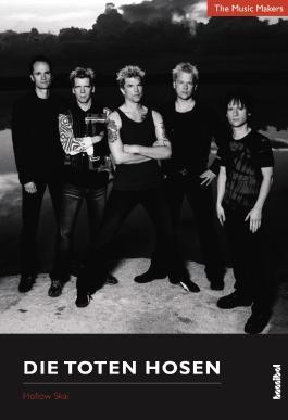 The Music Makers: Die Toten Hosen
