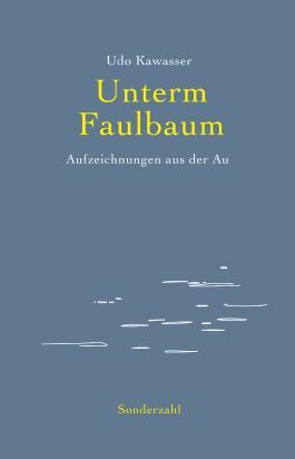 Unterm Faulbaum