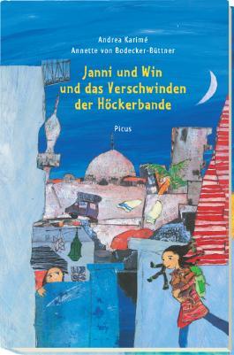 Janni und Win und das Verschwinden der Höckerbande