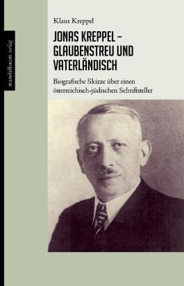 Jonas Kreppel - glaubenstreu und vaterländisch