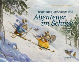 Benjamins und Anastasias Abenteuer im Schnee