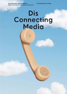 Dis Connecting Media
