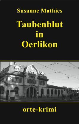 Taubenblut in Oerlikon