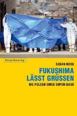 Fukushima lässt grüßen