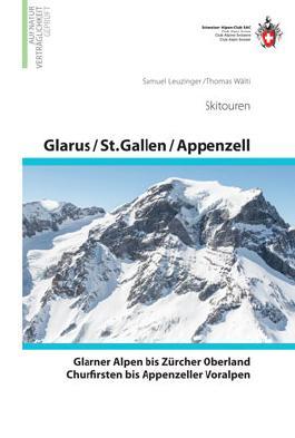 Glarus - St. Gallen - Appenzell Skitouren