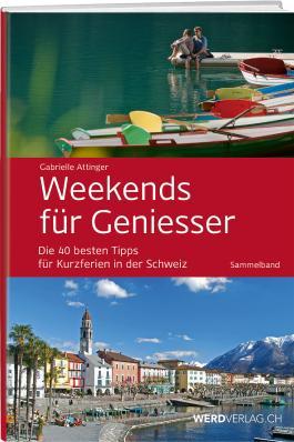 Weekends für Geniesser - Sammelband
