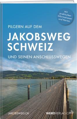 Pilgern auf dem Jakobsweg Schweiz