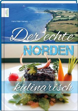 Der echte Norden – kulinarisch