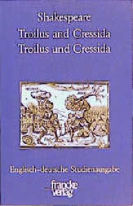 Troilus and Cressida / Troilus und Cressida
