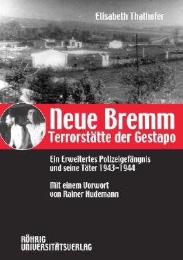 Neue Bremm - Terrorstätte der Gestapo