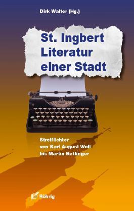 St. Ingbert - Literatur einer Stadt