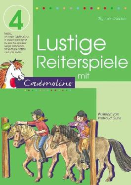 Lustige Reiterspiele mit Cadmolino